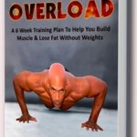 Bodyweight Overload Review – Gaining Muscle Without Weights