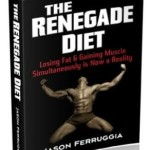 Renegade Diet Review – Get Healthy, Lose Fat and Enjoy Food